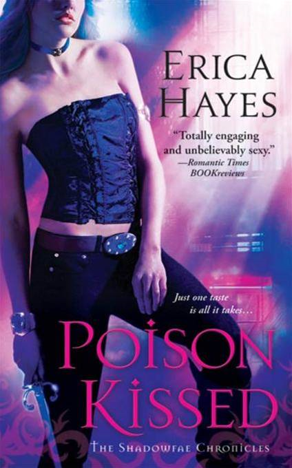 Poison Kissed By: Erica Hayes