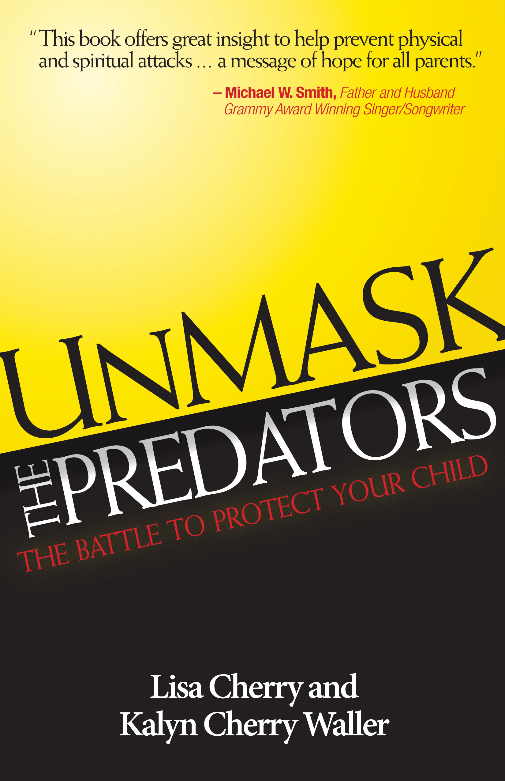 Unmask the Predators