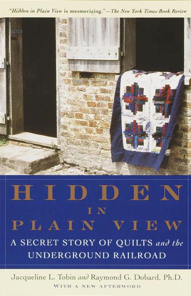 Hidden in Plain View By: Jacqueline L. Tobin,Raymond G. Dobard