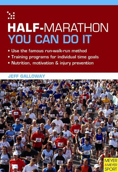 Half-Marathon: You Can Do It By: Galloway  Jeff