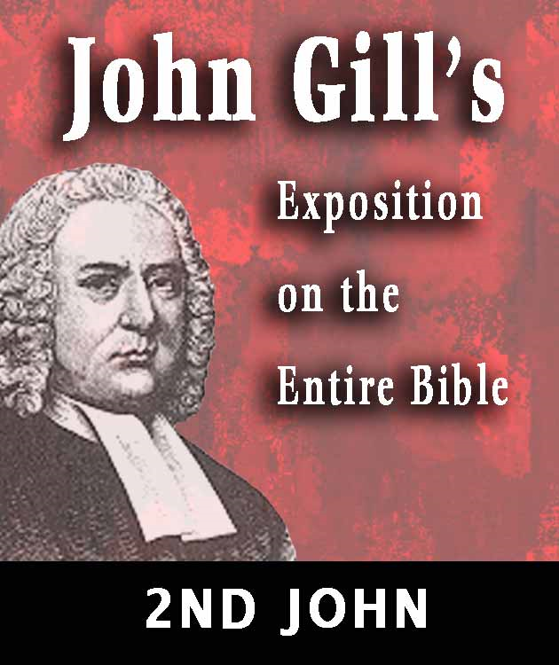 John Gill's Exposition on the Entire Bible-Book of  2nd John