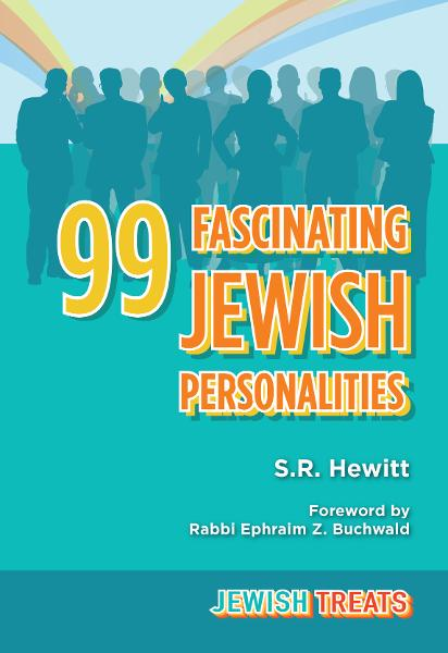 Jewish Treats: 99 Fascinating Jewish Personalities By: Ephraim Z. Buchwald,S. R. Hewitt