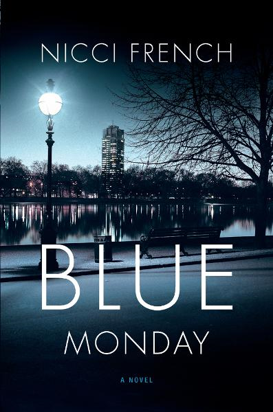Blue Monday By: Nicci French