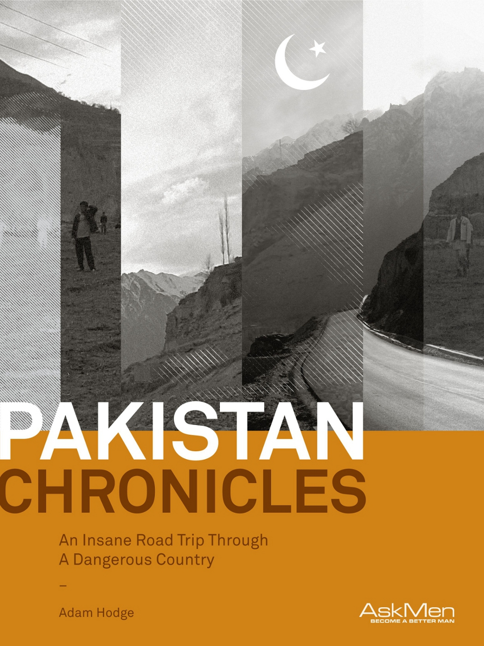 Pakistan Chronicles By: Adam Hodge