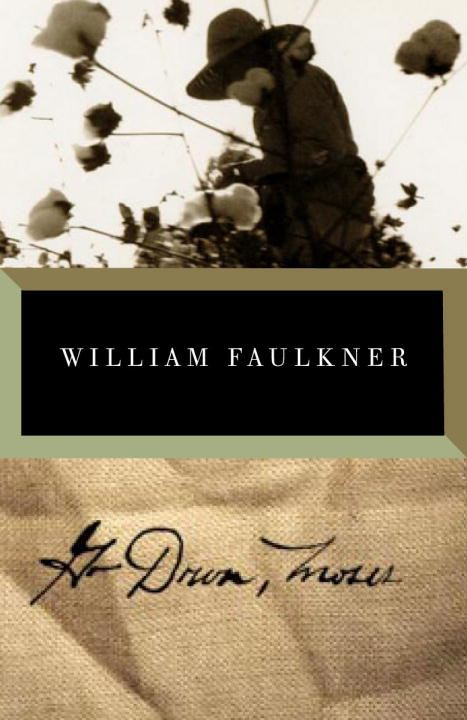 Go Down, Moses By: William Faulkner
