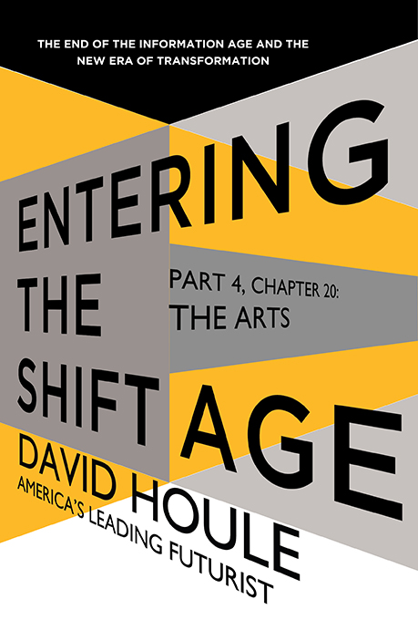 The Arts (Entering the Shift Age, eBook 8)