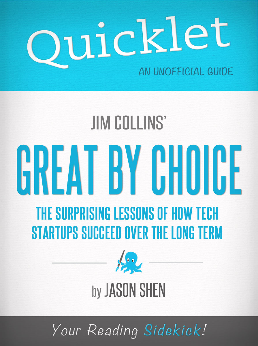 Quicklet on Jim Collins' Great By Choice