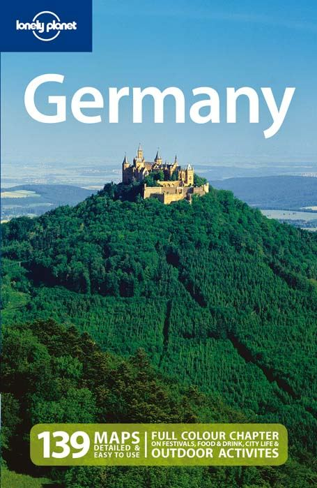 Lonely Planet Germany By: Andrea Schulte-Peevers,Anthony Haywood,Caroline Sieg,Catherine Le Nevez,Daniel Robinson,Kerry Christiani,Lonely Planet,Marc Di Duca