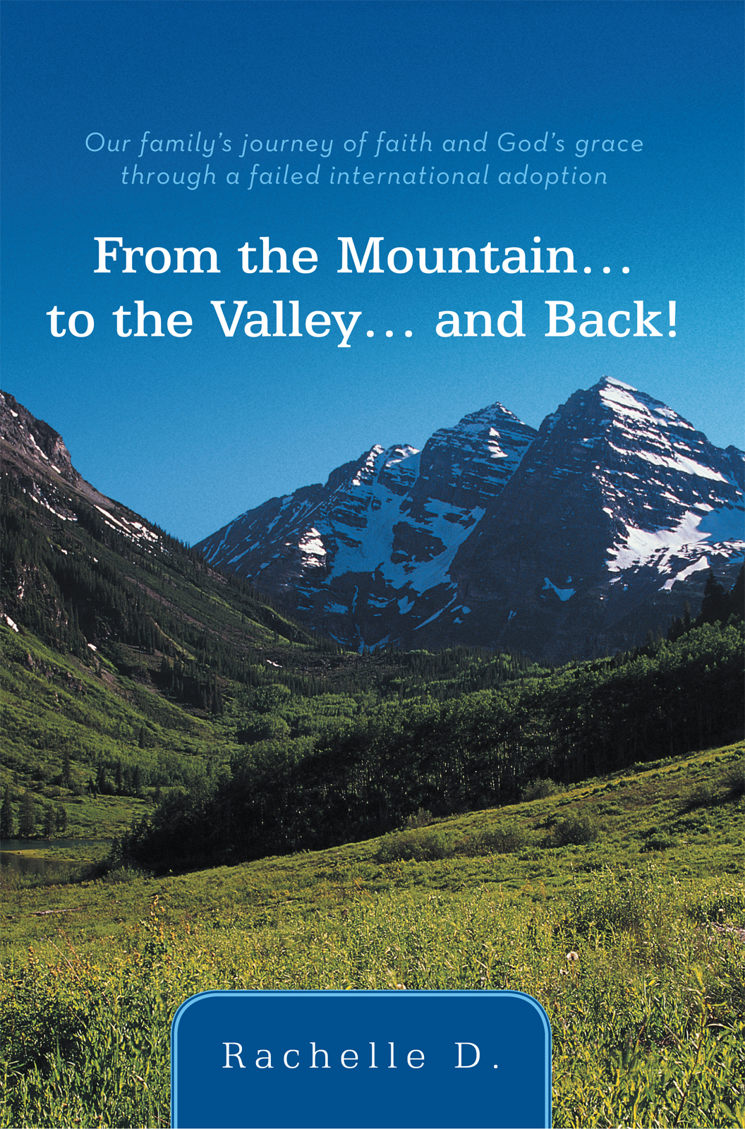 From the Mountain…to the Valley…and Back!