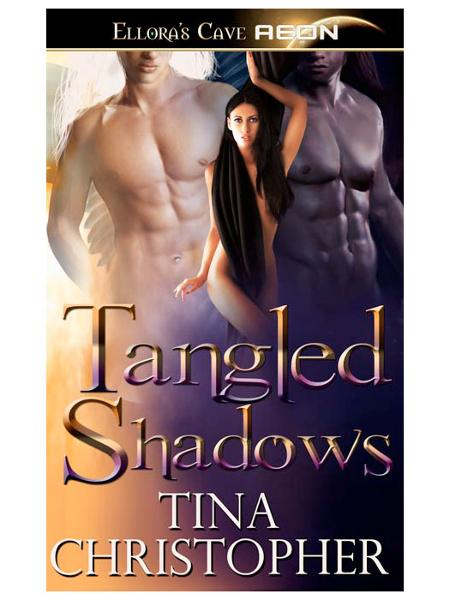 Tangled Shadows By: Tina Christopher