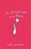 The Strongest Girl In The World:
