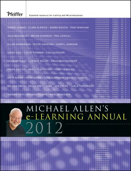 Michael Allen's 2012 e-Learning Annual