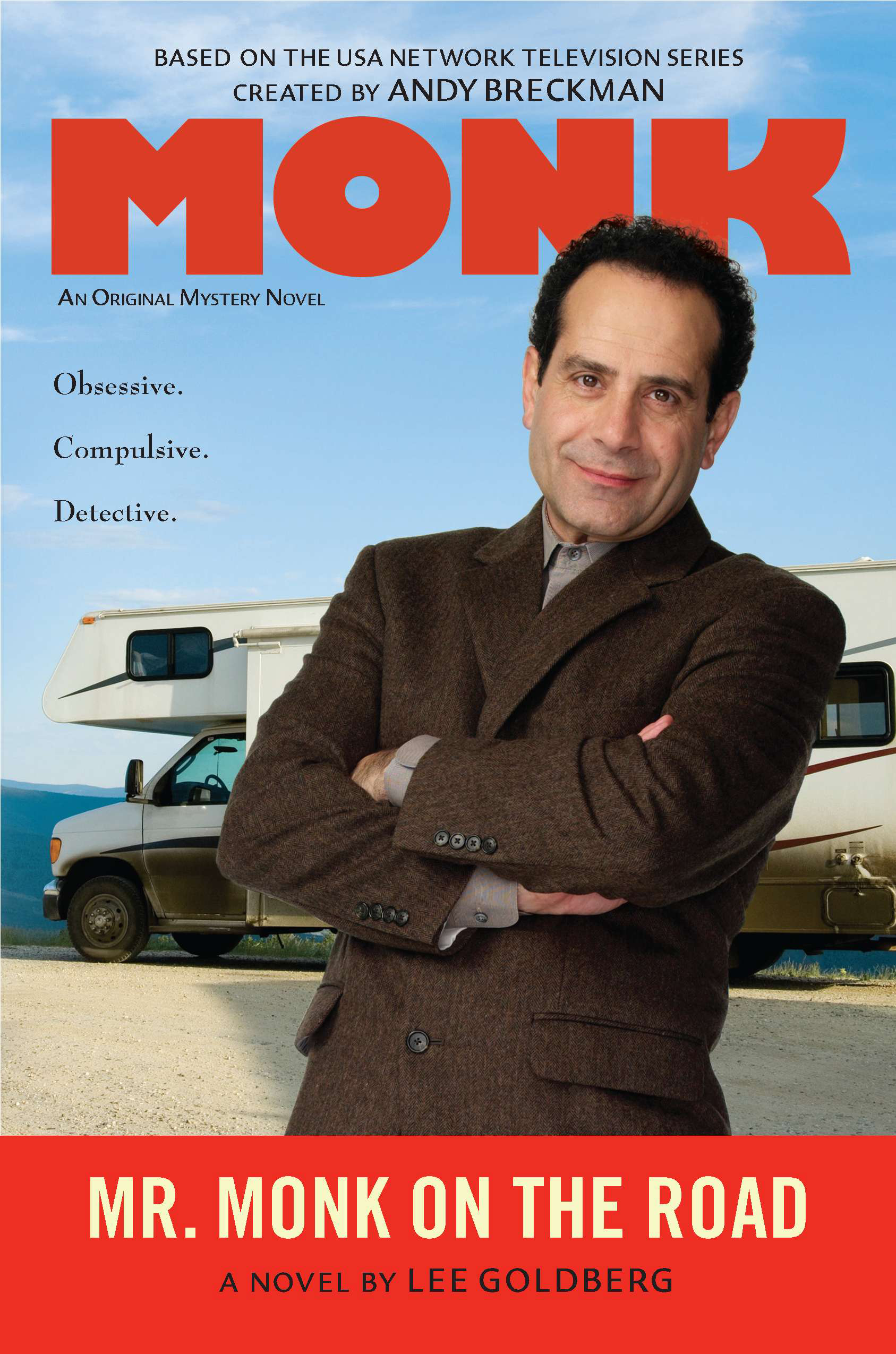 Mr. Monk on the Road By: Lee Goldberg