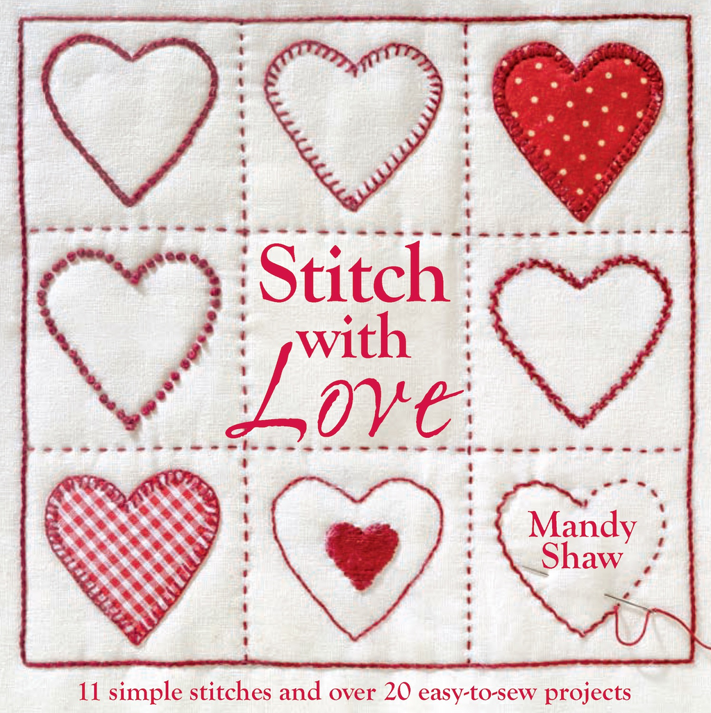 Stitch With Love By: Mandy Shaw