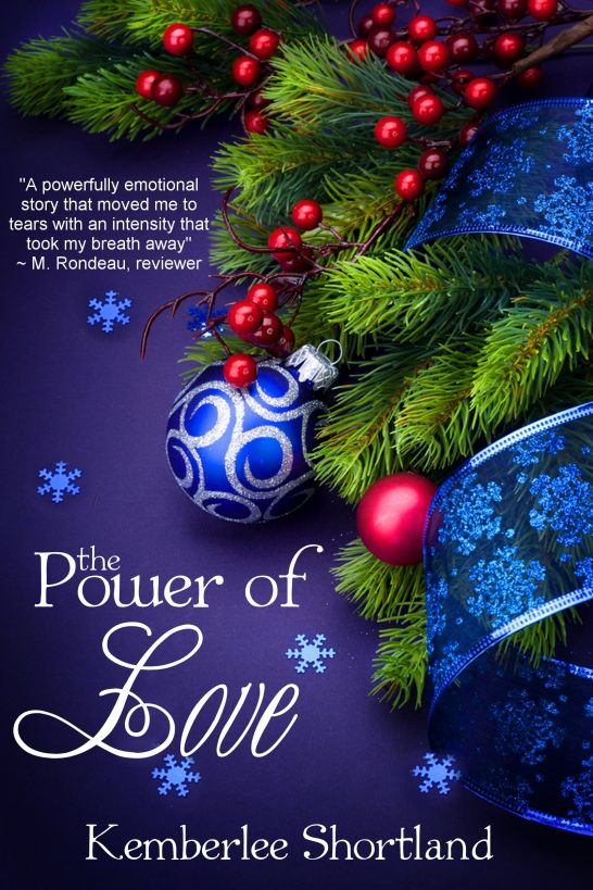 The Power of Love By: Kemberlee Shortland