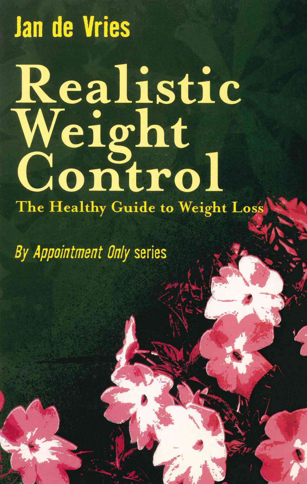 Realistic Weight Control The Healthy Guide to Weight Loss