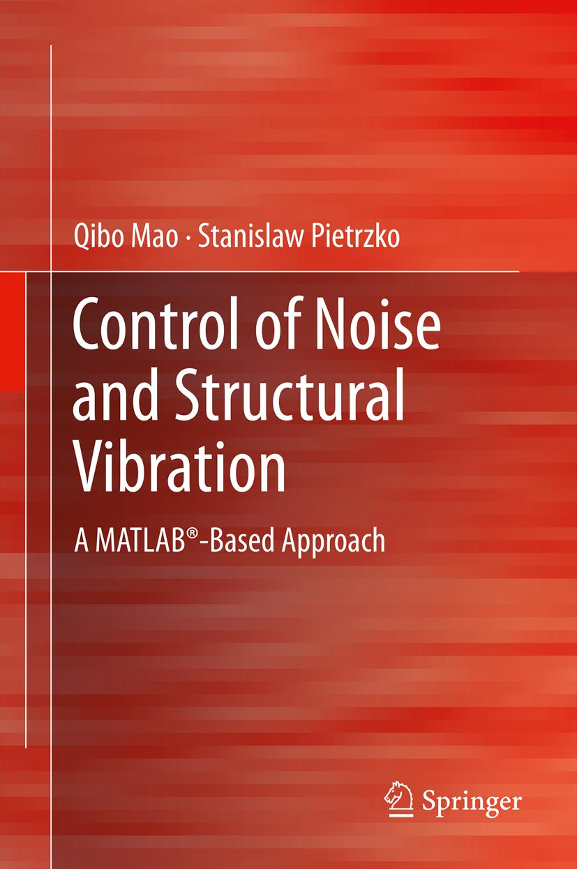 Control of Noise and Structural Vibration