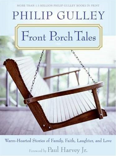 Front Porch Tales By: Philip Gulley