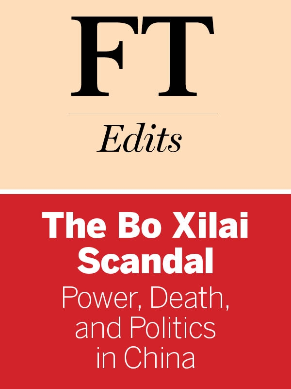 The Bo Xilai Scandal