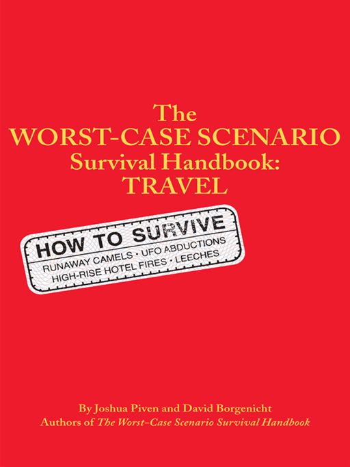 The Worst-Case Scenario: Survival Handbook: Travel