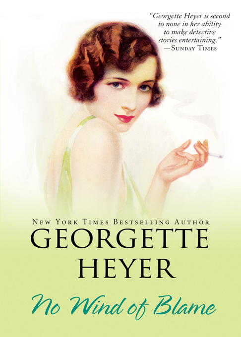 No Wind of Blame By: Georgette Heyer