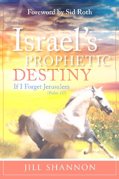 Israel's Prophetic Destiny: If I Forget Jerusalem (Psalm 137)