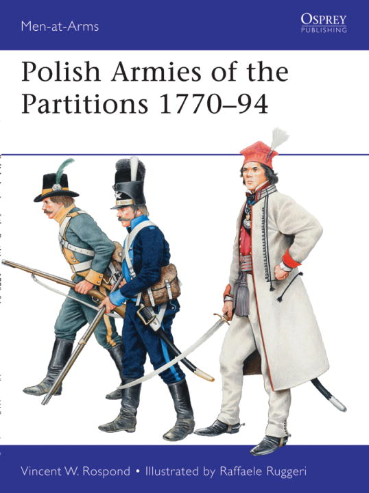 Polish Armies of the Partitions 1771-94