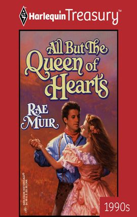 All But the Queen of Hearts By: Rae Muir