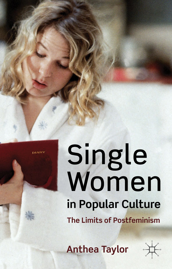 Single Women in Popular Culture The Limits of Postfeminism