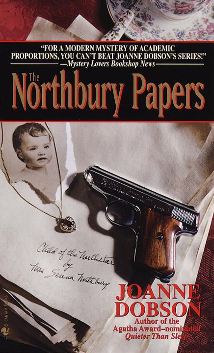 The Northbury Papers By: Joanne Dobson