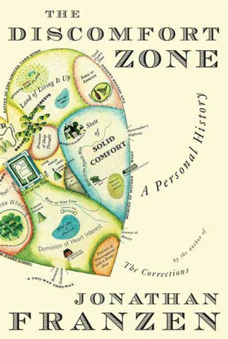 The Discomfort Zone By: Jonathan Franzen
