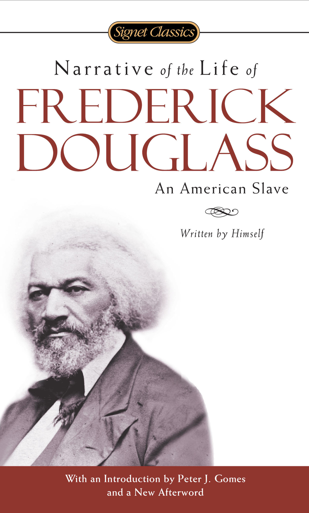 Narrative of the Life of Frederick Douglass By: Frederick Douglass