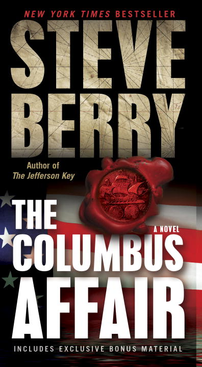The Columbus Affair: A Novel By: Steve Berry
