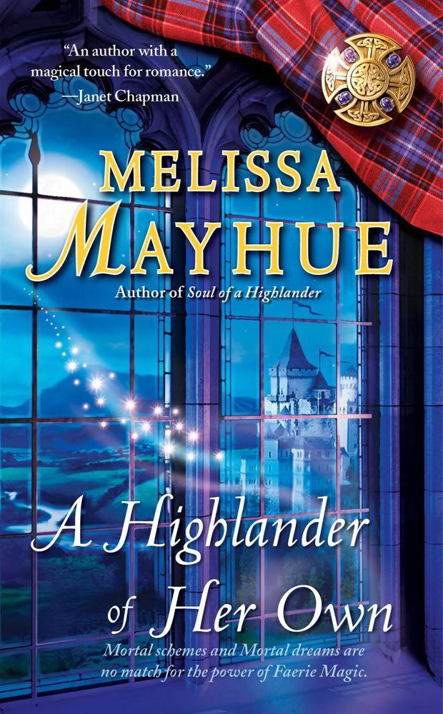 A Highlander of Her Own By: Melissa Mayhue