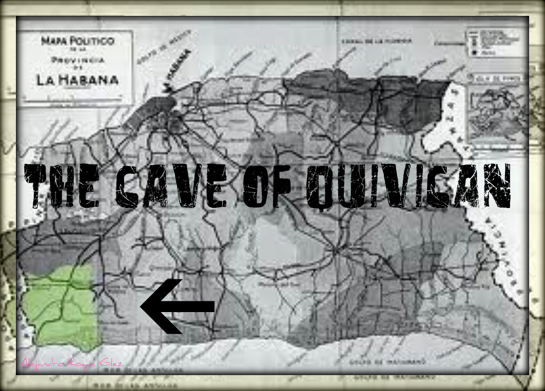 The Cave of Quivican.