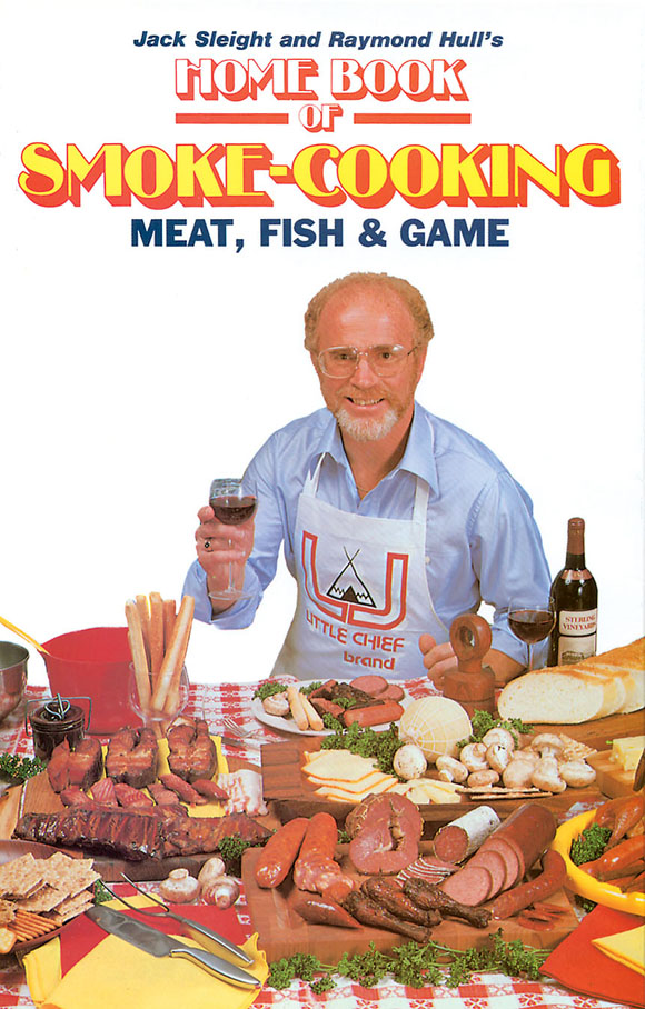 Home Book Smoke Cooking Meat, Fish & Game By: Jack Sleight, Raymond Hull