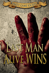 Last Man Alive Wins (#1) (party Game Society)
