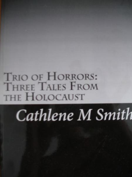 Trio of Horrors: Three Tales from the Holocaust