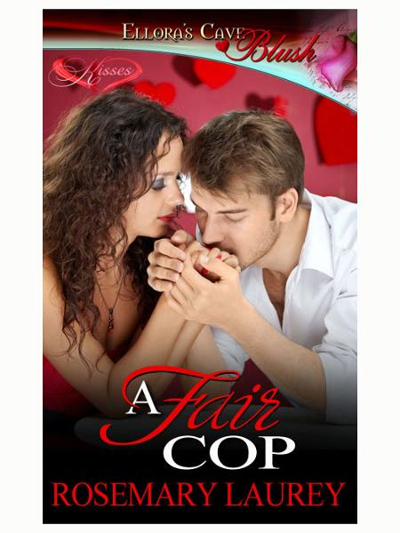A Fair Cop By: Rosemary Laurey