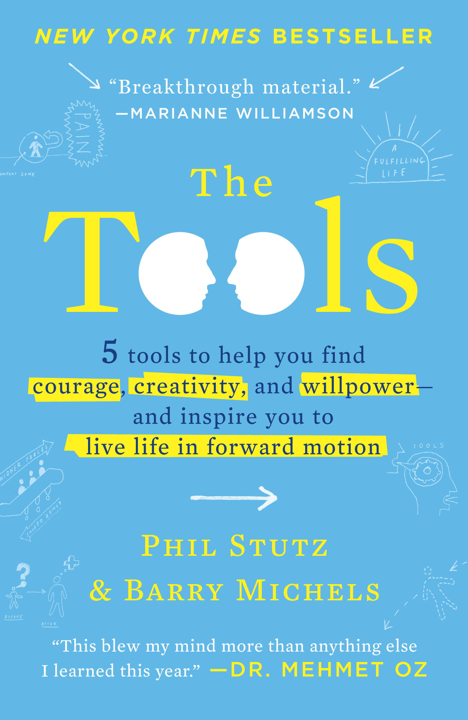 The Tools By: Barry Michels,Phil Stutz