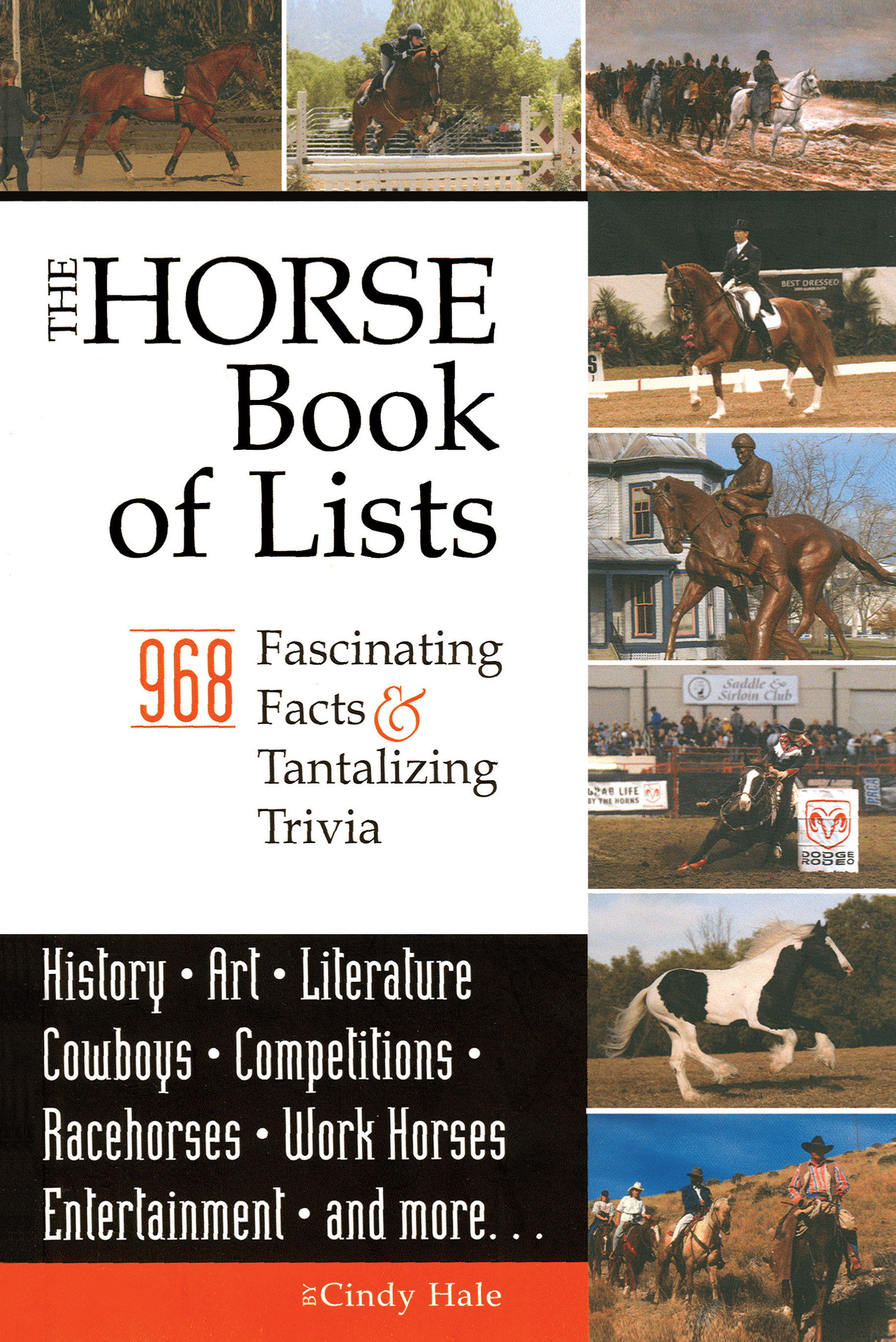 The Horse Book of Lists By: Cindy Hale
