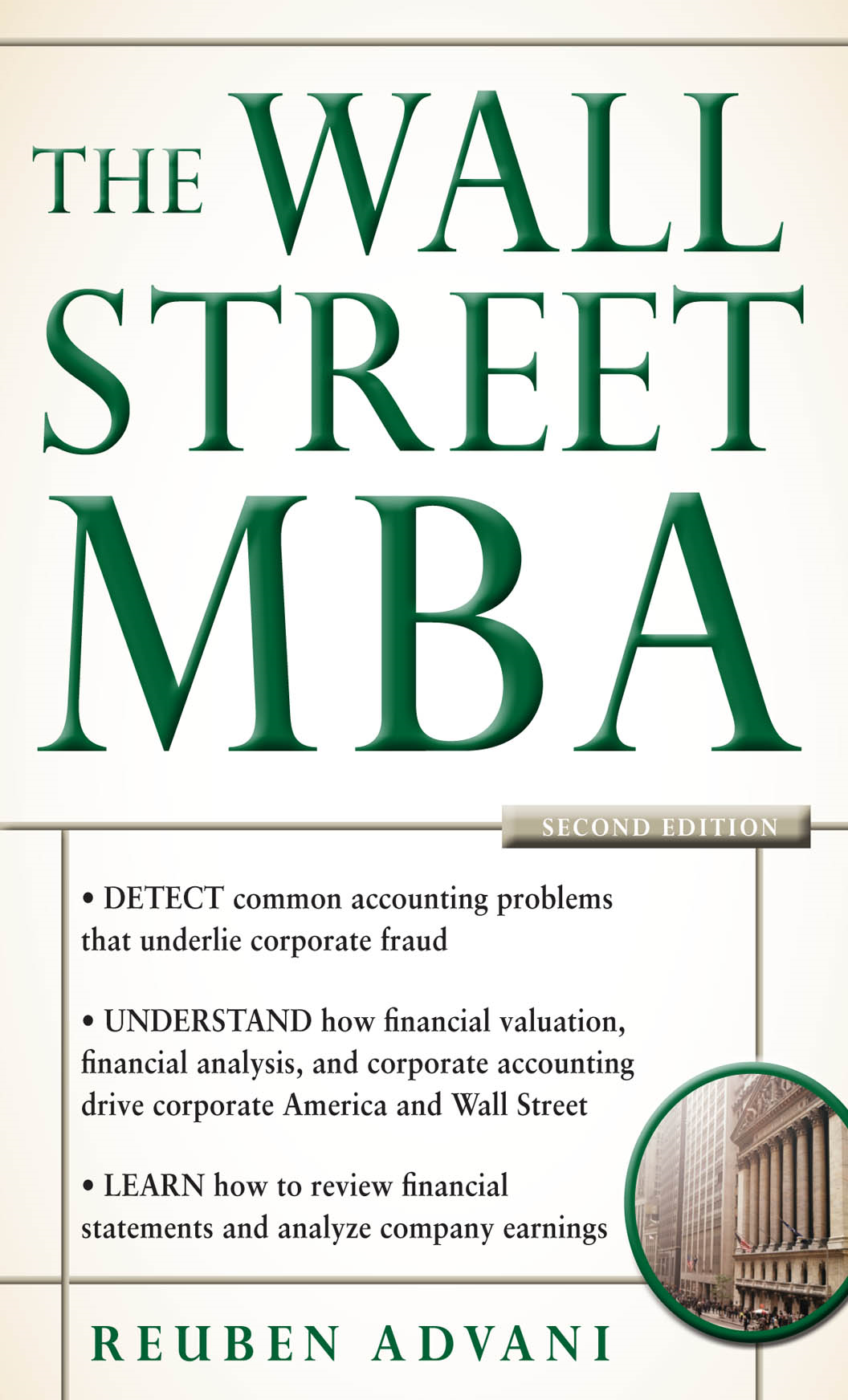 The Wall Street MBA, Second Edition By: Reuben Advani