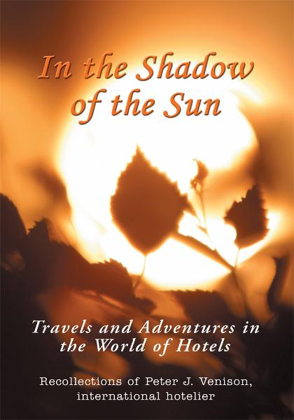 IN THE SHADOW OF THE SUN By: Peter Venison