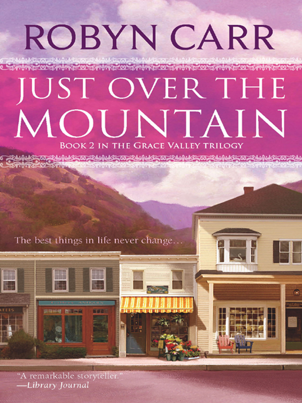 Just Over The Mountain By: Robyn Carr