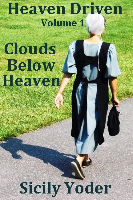 Heaven Driven: Clouds: Volume One: Clouds Below Heaven