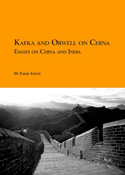 Kafka and Orwell on China: Essays on India and China