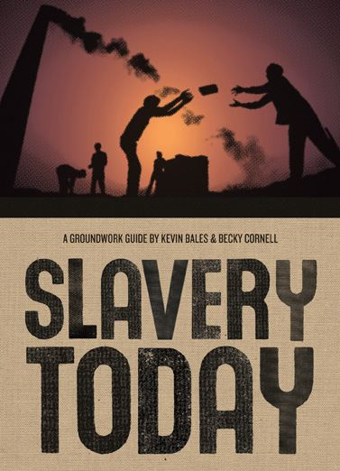 Slavery Today: A Groundwork Guide
