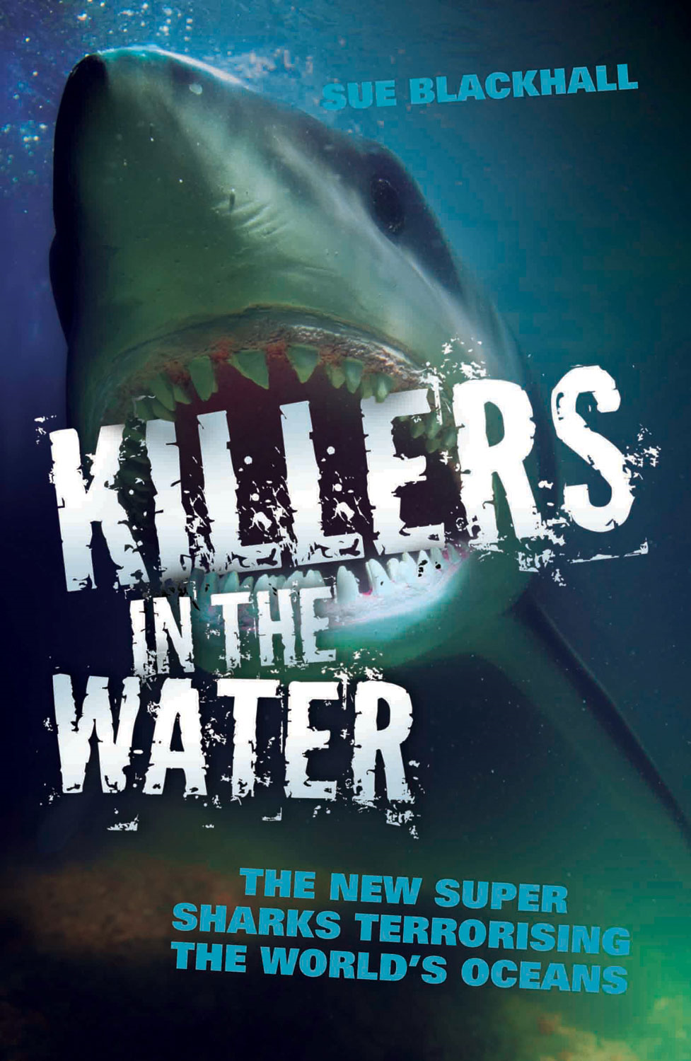 Killers in the Water By: Sue Blackhall