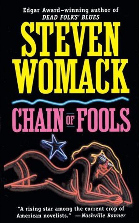 Chain of Fools By: Steven Womack