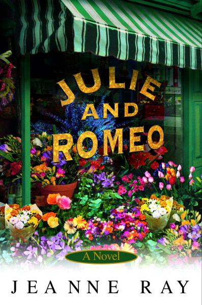 Julie and Romeo By: Jeanne Ray